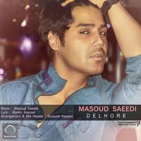 Masoud Saeedi - 'Delhore'