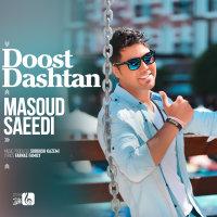 Masoud Saeedi - 'Doost Dashtan'