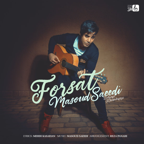 Masoud Saeedi - 'Forsat'