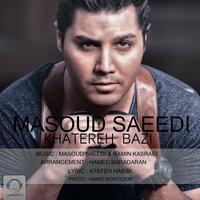 Masoud Saeedi - 'Khatereh Bazi'