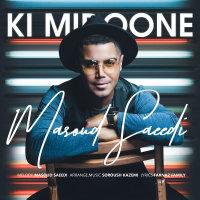 Masoud Saeedi - 'Ki Midoone'