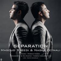 Masoud Saeedi & Naser Zeynali - 'Jodaei'
