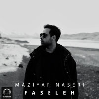Maziyar Naseri - 'Faseleh'
