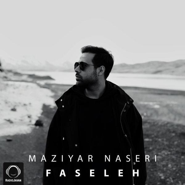 Maziyar Naseri - Faseleh