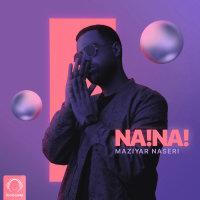 Maziyar Naseri - 'Na Na'