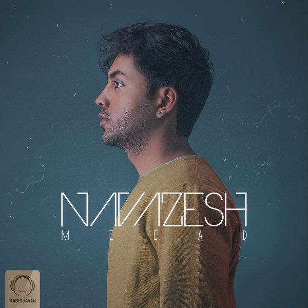 Meead - Navazesh Song