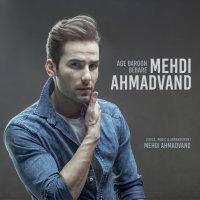 Mehdi Ahmadvand - 'Age Baroon Bebare'