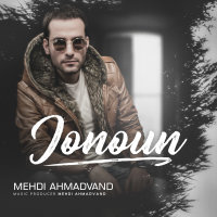 Mehdi Ahmadvand - 'Jonoun'
