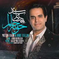 Mehdi Asadi Taha - 'Khoobe Halam'