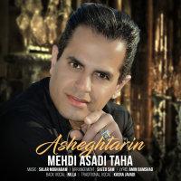 Mehdi Asadi Taha - 'Asheghtarin'