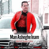 Mehdi Asadi Taha - 'Man Asheghe Inam'
