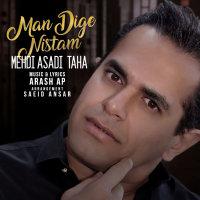 Mehdi Asadi Taha - 'Man Dige Nistam'