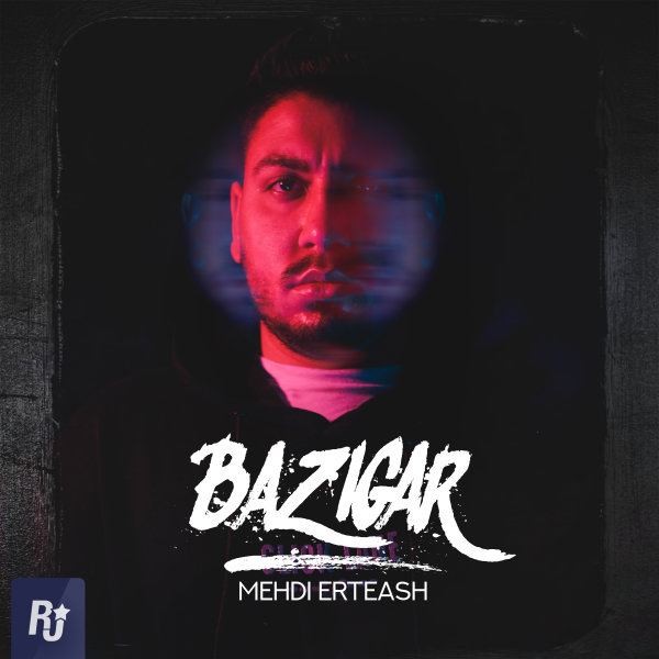 Mehdi Erteash - 'Bazigar'