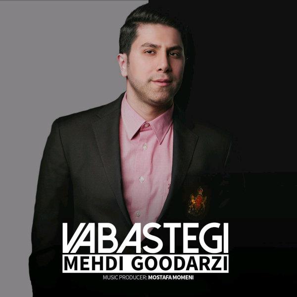 Mehdi Goodarzi - 'Vabastegi'