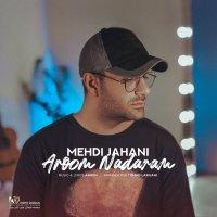 Mehdi Jahani - 'Aroom Nadaram'