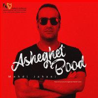 Mehdi Jahani - 'Asheghet Bood'
