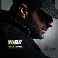 Mehdi Jahani - 'Bekhab Donya'