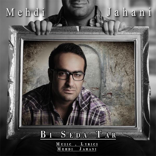 Mehdi Jahani - Bi Seda Tar