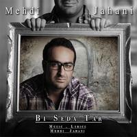 Mehdi Jahani - 'Bi Seda Tar'