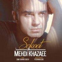 Mehdi Khazaee - 'Sokoot'