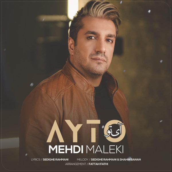 Mehdi Maleki - 'Ay To'
