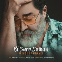 Mehdi Yaghmaei - 'Bi Saro Saman'