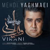Mehdi Yaghmaei - 'Virani'