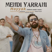 Mehdi Yarrahi - 'Hayyak'