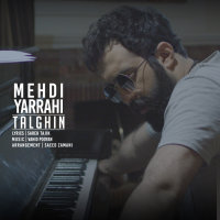 Mehdi Yarrahi - 'Talghin'