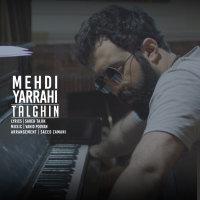Mehdi Yarrahi - 'Talghin'