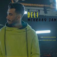 Mehraad Jam - 'Deli'