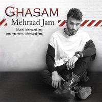 Mehraad Jam - 'Ghasam'