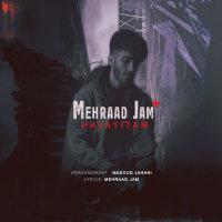 Mehraad Jam - 'Havayitam'