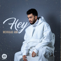 Mehraad Jam - 'Hey'