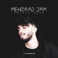 Mehraad Jam - 'Khabam Bord'