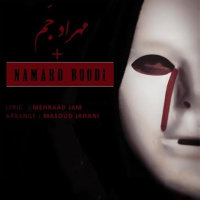 Mehraad Jam - 'Namard Bodi'