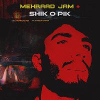 Mehraad Jam - 'Shiko Pik'