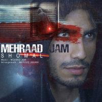 Mehraad Jam - 'Shomal'
