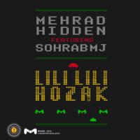 Mehrad Hidden - 'Lili Lili Hozak (Ft Sohrab MJ)'