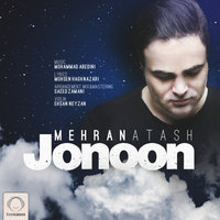Mehran Atash - 'Jonoon'