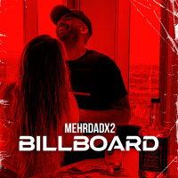 Mehrdad X2 - 'Billboard'