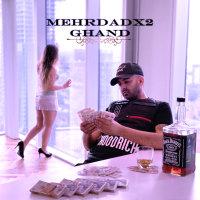 Mehrdad X2 - 'Ghand'