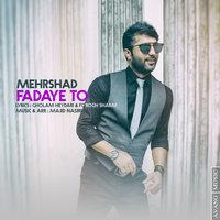 Mehrshad - 'Fadaye To'