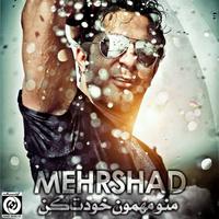 Mehrshad - 'Mano Mehmoone Khodet Kon'