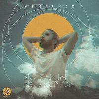 Mehrshad - 'Na Zamin Na Asemon'
