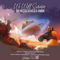 Mehrzad Khajeh Amiri - 'We Will Survive'