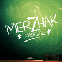 Merzhak - 'Madrese'