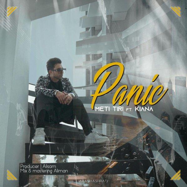Meti Tiri  - Panic (Ft Kiana) Song'