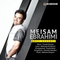 Meysam Ebrahimi - 'Doost Daramet'