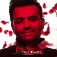 Meysam Ebrahimi - 'Gole Roz'